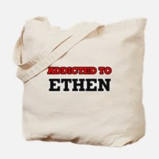 Addicted to Ethen Tote Bag