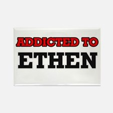 Addicted to Ethen Magnets