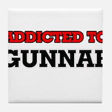 Addicted to Gunnar Tile Coaster