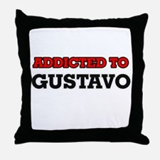 Addicted to Gustavo Throw Pillow