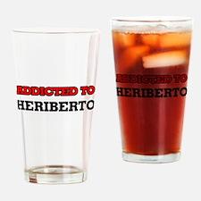 Addicted to Heriberto Drinking Glass