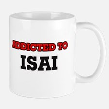 Addicted to Isai Mugs