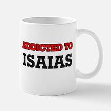 Addicted to Isaias Mugs
