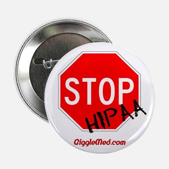 """Stop HIPAA 2.25"""" Button"""