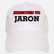 Addicted to Jaron Baseball Baseball Cap