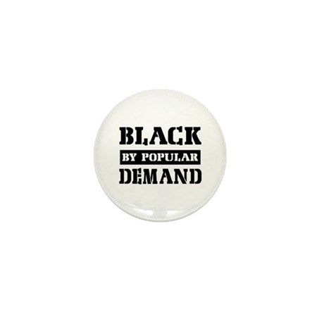 Black by popular demand Mini Button