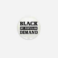 Black by popular demand Mini Button (10 pack)