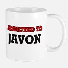 Addicted to Javon Mugs