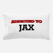 Addicted to Jax Pillow Case
