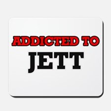 Addicted to Jett Mousepad