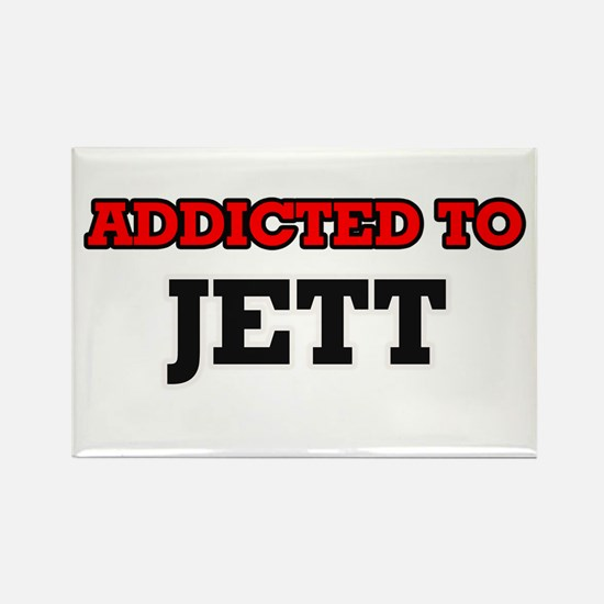 Addicted to Jett Magnets