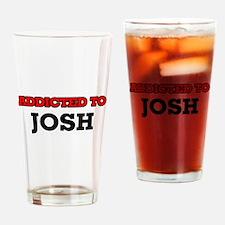 Addicted to Josh Drinking Glass