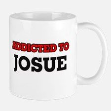 Addicted to Josue Mugs