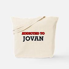 Addicted to Jovan Tote Bag