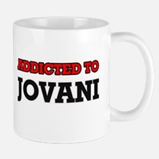 Addicted to Jovani Mugs
