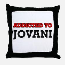 Addicted to Jovani Throw Pillow