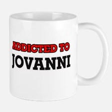 Addicted to Jovanni Mugs