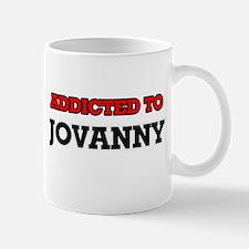 Addicted to Jovanny Mugs