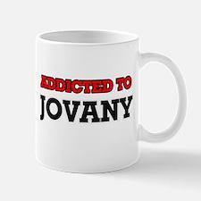 Addicted to Jovany Mugs