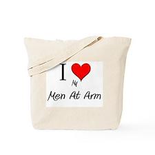 I Love My Men At Arm Tote Bag