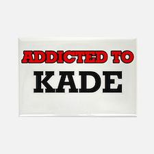 Addicted to Kade Magnets