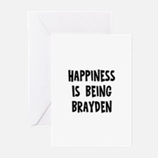 Happiness is being Brayden		 Greeting Cards (Pk of