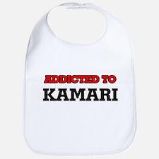 Addicted to Kamari Bib