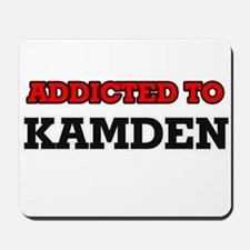 Addicted to Kamden Mousepad