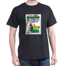 Ignorance is Expensive  T-Shirt