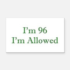 96 I'm Allowed 3 Green Rectangle Car Magnet