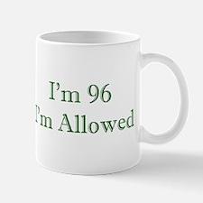 96 I'm Allowed 3 Green Mugs