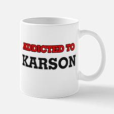 Addicted to Karson Mugs