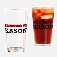 Addicted to Kason Drinking Glass