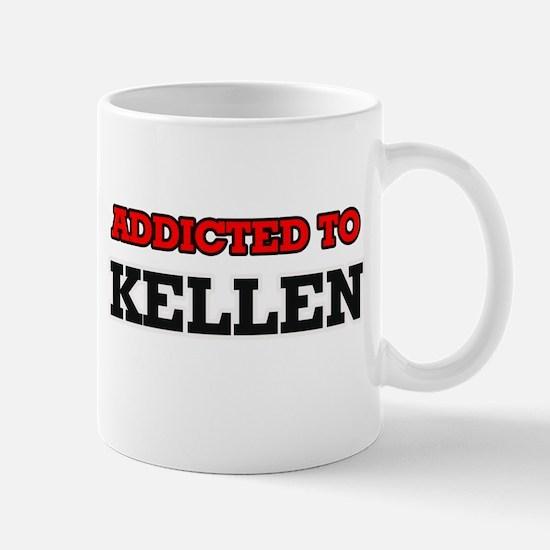 Addicted to Kellen Mugs