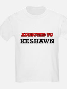 Addicted to Keshawn T-Shirt