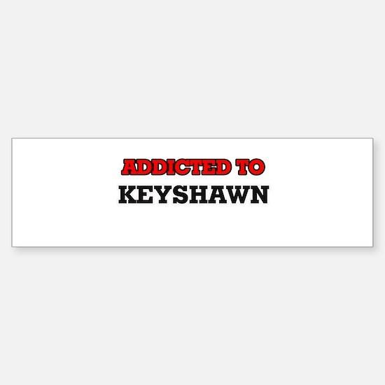 Addicted to Keyshawn Bumper Car Car Sticker
