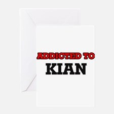 Addicted to Kian Greeting Cards
