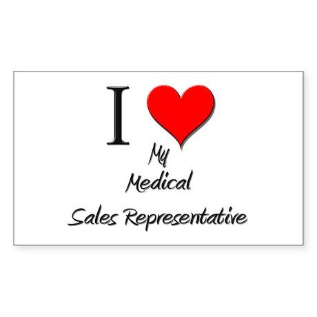 I Love My Medical Sales Representative Sticker (Re
