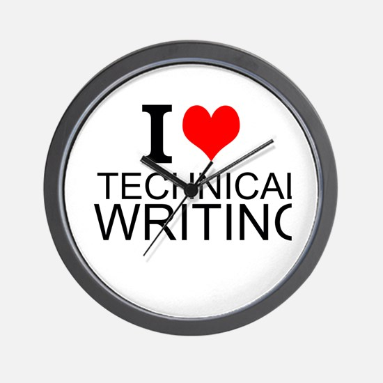 I Love Technical Writing Wall Clock