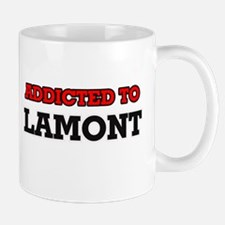 Addicted to Lamont Mugs