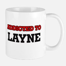 Addicted to Layne Mugs