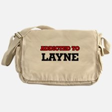 Addicted to Layne Messenger Bag
