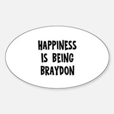 Happiness is being Braydon Oval Decal
