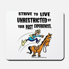 Live Unrestricted Mousepad