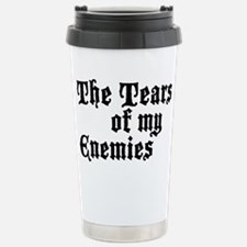 Drinking the Tears of my Enemies Travel Mug