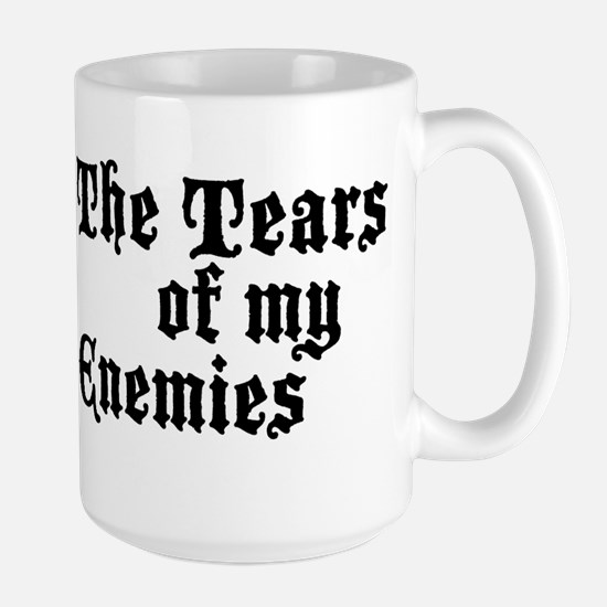 Drinking the Tears of my Enemies Mugs