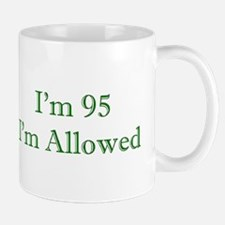 95 I'm Allowed 3 Green Mugs