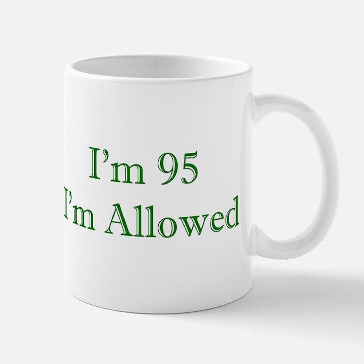 95 I'm Allowed 3 Green Mugs