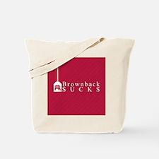 Brownback Sucks Tote Bag