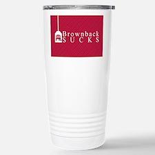 Brownback Sucks Travel Mug